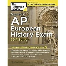 Cracking the AP European History Exam (College Test Preparation)