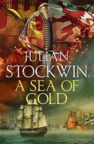 A Sea of Gold: Thomas Kydd 21 (English Edition) (British Invasion-gold)