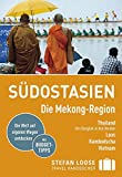 Stefan Loose Reiseführer Südostasien, Die Mekong Region