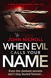 When Evil Calls Your Name: a dark psychological thriller (Dr David Galbraith Book 2) (English Edition)