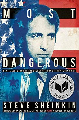 el Ellsberg and the Secret History of the Vietnam War (Bccb Blue Ribbon Nonfiction Book Award (Awards)) (Blue Ribbon Award)
