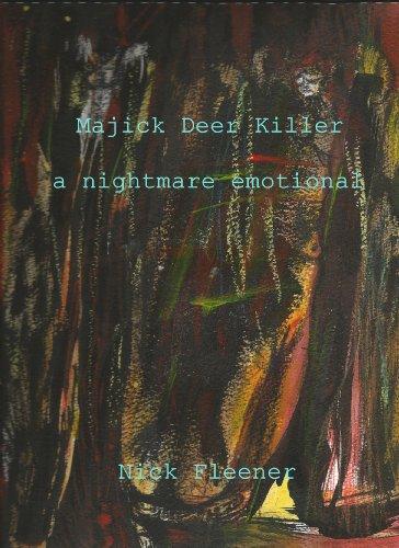 Majick Deer Killer (a nightmare emotional) (English Edition)