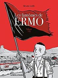 Les fantômes de Ermo, volume 1/2 par Bruno Loth