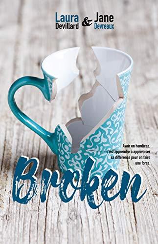 Broken par [Devreaux, Jane, Devillard, Laura]