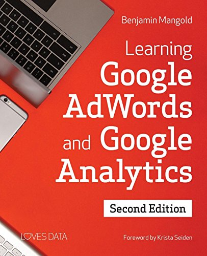Learning Google AdWords and Google Analytics por Benjamin Mangold