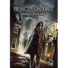 La sombra del Príncipe Oscuro