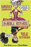 Gorgeous Georgians (Horrible Histories Collections)