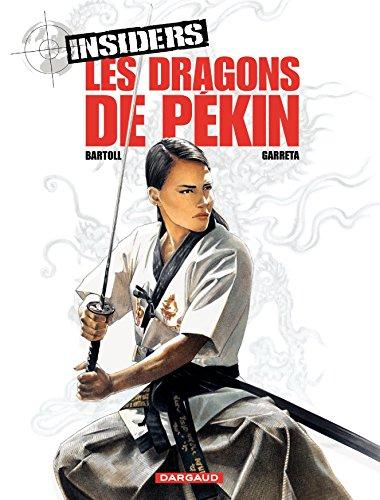 Insiders - tome 7 - Les Dragons de Pékin