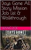 Days Gone  All Story Mission Job List & Walkthrough (English Edition)