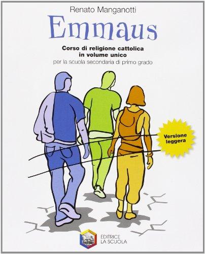 Emmaus. Volume unico. Con Vangeli e Atti degli apostoli. Con album operativo. Ediz. leggera. Per la Scuola media