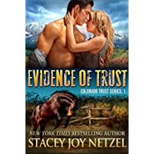 Evidence of Trust (Colorado Trust Series Book 1) (English Edition)