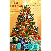 One Christmas: An Electric Eclectic Book