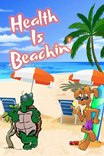 Health Is Beachin': Beach Sand And Sun Themed Composition Notebook Journal for Students , Teachers , Home School and More. 120 pages 6' x 9' College Ruled White Paper