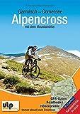 Garmisch - Comersee Alpencross mit dem Mountainbike - Uli Preunkert, Holger Schaarschmidt