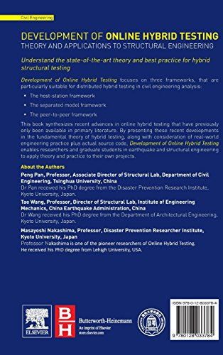 Development of Online Hybrid Testing: Theory and Applications to Structural Engineering