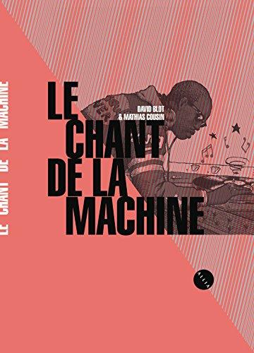 Le Chant de la Machine