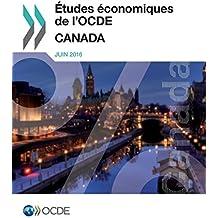 Etudes Economiques de L'Ocde: Canada 2016