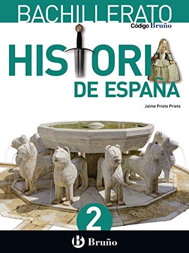 Código Bruño Historia de España 2 Bachillerato - 9788469611593