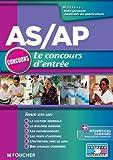 A-S / A-P Le concours d'entrée Tout en un (Concours Paramédical) (French Edition)