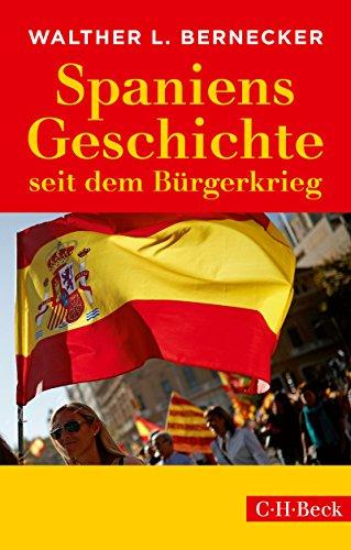 Spaniens Geschichte seit dem Bürgerkrieg (Beck Paperback 284)