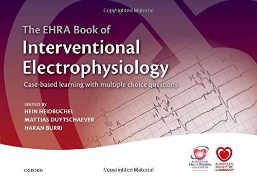 The EHRA Book of Interventional Electrophysiology (Esc Textbook of Preventive Cardiology)