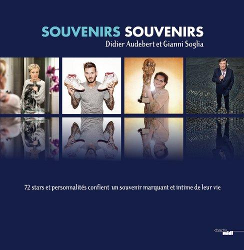 Souvenirs, souvenirs : Souvenirs pour mémoire, tome 2 par Didier Audebert