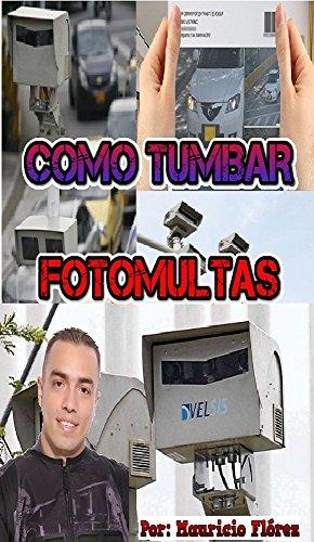 COMO TUMBAR FOTOMULTAS