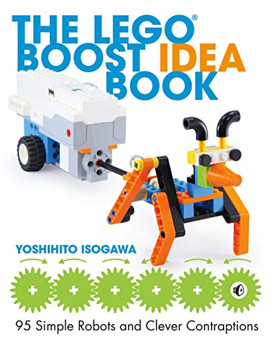 The Lego Boost Idea Book: 95 Simple Robots and Hints