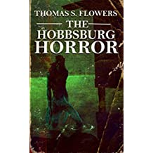 THE HOBBSBURG HORROR: a collection