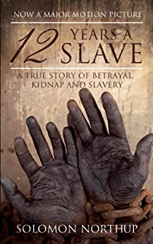 12 Years a Slave (Hesperus Classics) by [Northup, Solomon]