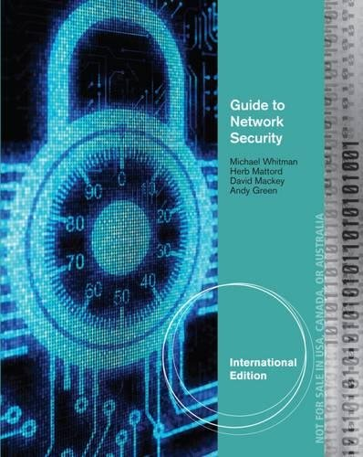 Guide to Network Security, International Edition
