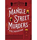 { { [ THE MANGLE STREET MURDERS ] By Kasasian, M. R. C. ( Author ) Feb - 2014 [ Hardcover ]