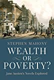 Wealth or Poverty? Jane Austen's Novels Explored
