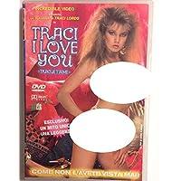 traci, i love you