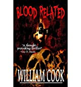 [ Blood Related ] By Cook, William (Author) [ Oct - 2012 ] [ Paperback ]