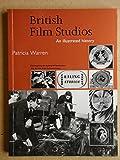 British Film Studios: An Illustrated History