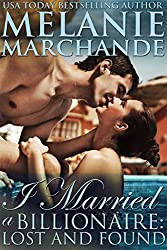 I Married a Billionaire: Lost and Found (Contemporary Romance) (Book 2) (English Edition)