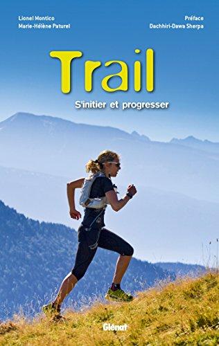 Trail: S'initier et progresser
