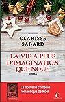 La vie a plus d'imagination que nous par Sabard
