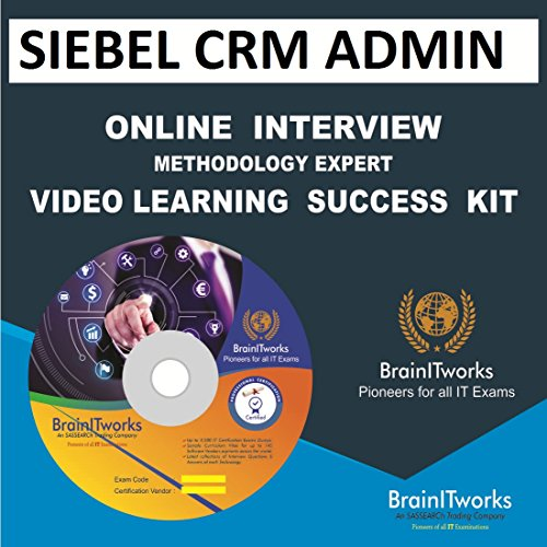 SIEBEL CRM ADMIN Online Interview video learning SUCCESS KIT
