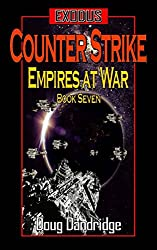 Exodus: Empires at War: Book 7: Counter Strike (English Edition)