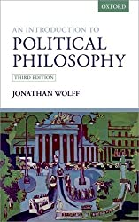 An Introduction to Political Philosophy by Jonathan Wolff (2016-02-17)