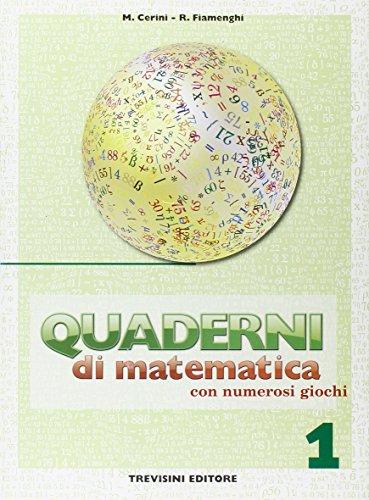 Quaderni di matematica. Per la Scuola media: 1