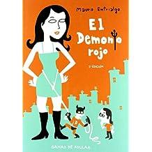 Demonio Rojo - Ganas De Follar (La Cupula Comix Novela Grafica)