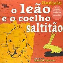 O Leão E O Coelho Saltitão - Coleção Mama África (Em Portuguese do Brasil)