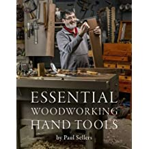 Essential Woodworking Hand Tools