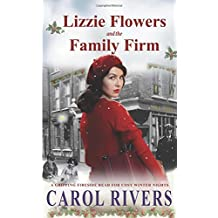 Lizzie Flowers and the Family Firm: The long-awaited third book in the gritty Lizzie Flowers East End saga series.