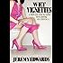Wet Vignettes (A Private Fountains mini-book of erotica)