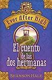 Image de Ever After High. El cuento de las dos hermanas