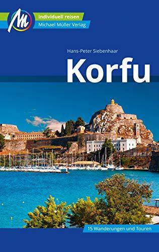 Korfu Reiseführer Michael Müller Verlag: Individuell reisen mit vielen praktischen Tipps (MM-Reiseführer)
